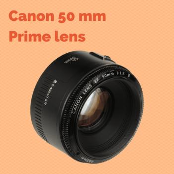 Canon 50 mm f1.8 Prime lens