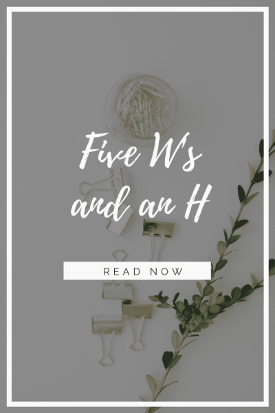 Bible Study Method: Five W's and an H