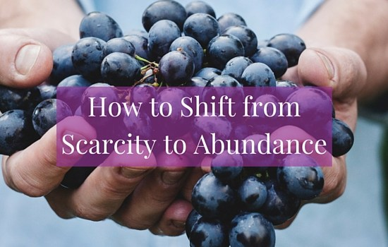 Get four simple ideas that will help you shift from scarcity to abundance >>> | www.becomingwhoyouare.net
