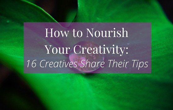 Get inspired to nourish your creativity with these 16 tips from professional creatives >>>   www.becomingwhoyouare.net