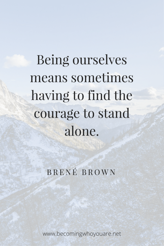 Inspiring Brené Brown Quotes From Braving The Wilderness And A