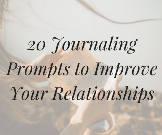 Looking for writing inspiration? Click to discover 20 journaling prompts to improve your relationships