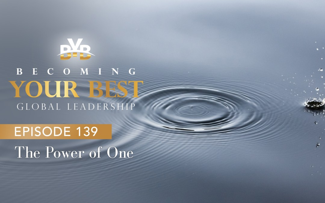 Episode 139 – The Power Of One