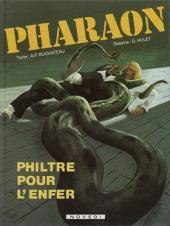 Pharaon -1- Philtre pour l'enfer