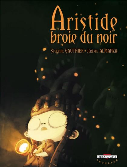 Couverture de Aristide broie du noir