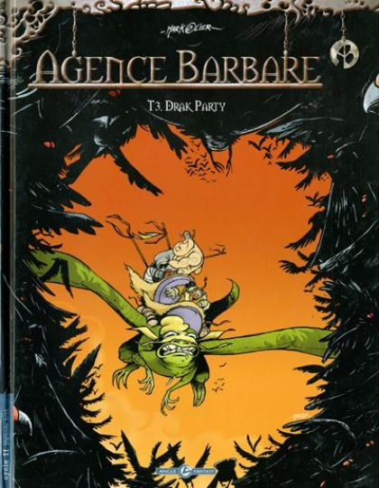 Agence barbare tomes 3 et 4