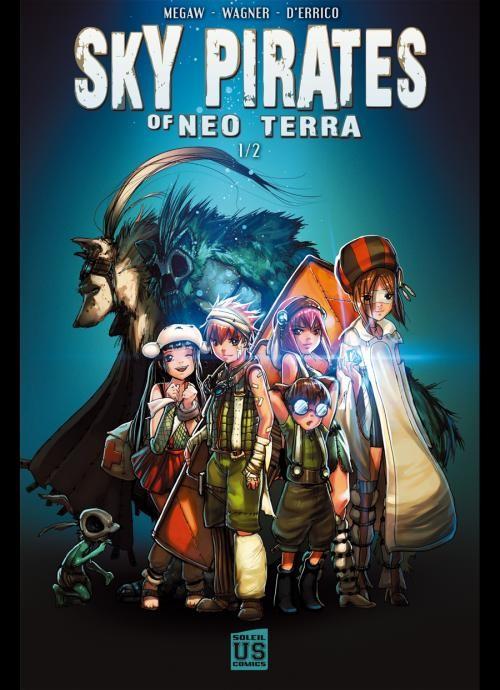 Couverture de Sky Pirates of Neo Terra -1- Sky Pirates of Neo Terra 1/2