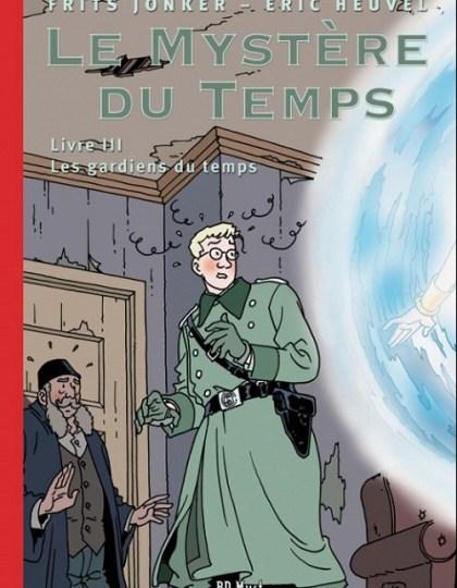 Le Mystère du Temps - Intégrale 4 Tomes