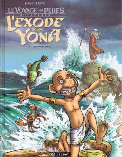Le Voyage des Peres - L'Exode tomes 3 et 4