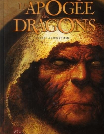 L'Apogée des Dragons - Tome 2