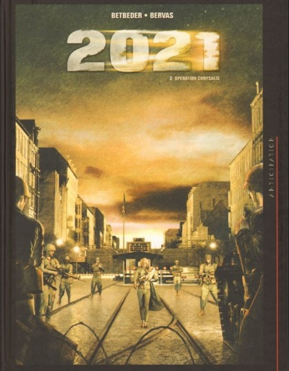 2021 - Tome 2 : Opération Chrysalis