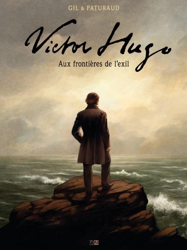 Couverture de Victor Hugo, aux frontières de l'exil