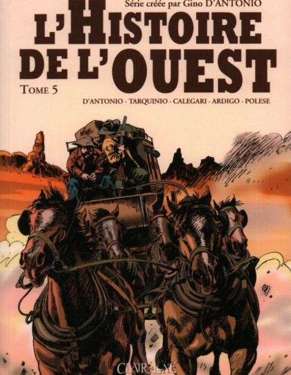 Histoire de l'Ouest Tome 5