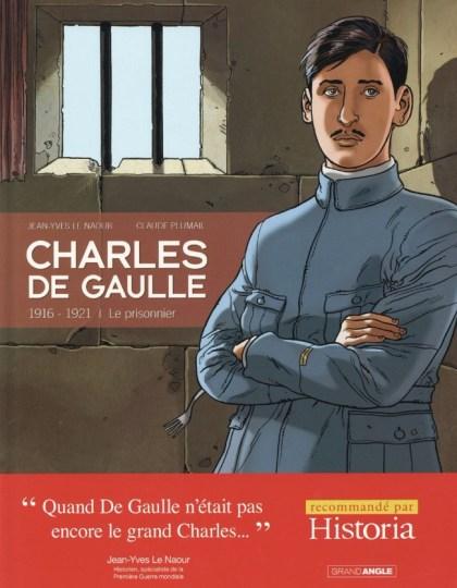 Charles de Gaulle - T01 - 1916-1921 Le prisonnier