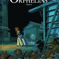 Le train des orphelins - Tome 6 - Duels : Philippe Charlot et Xavier Fourquemin