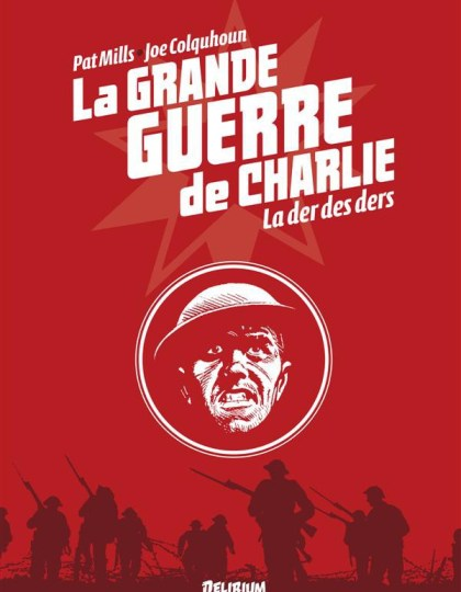 La Grande Guerre De Charlie (2016) - T10 - La Der Des Ders