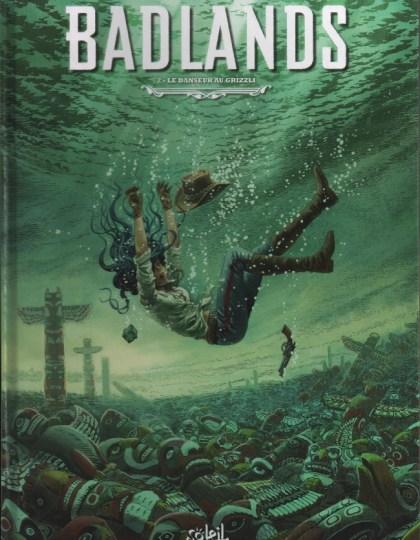 Badlands - tomes 1 et 2
