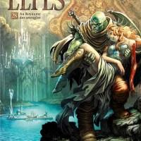Elfes - Tome 28 - Au royaume des aveugles : Olivier Peru et Stéphane Bileau