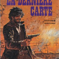 Blueberry - Tome 21 - La dernière carte : Jean-Michel Charlier et Jean Giraud