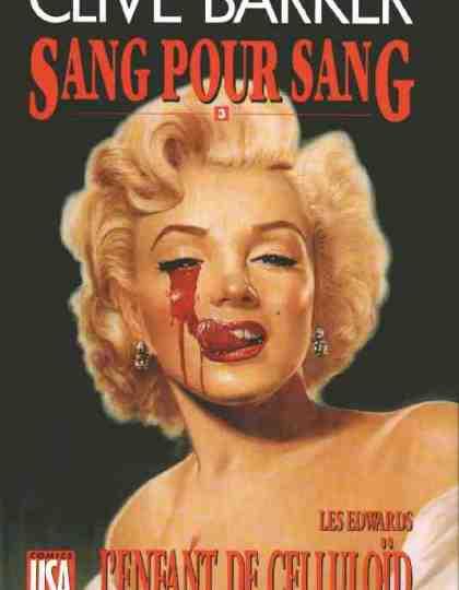 Sang Pour Sang - T03-L enfant de Celluloïd