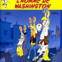 Les Aventures de Lucky Luke (d'après Morris) - Tome 3 - L'Homme de Washington : Achdé & Laurent Gerra