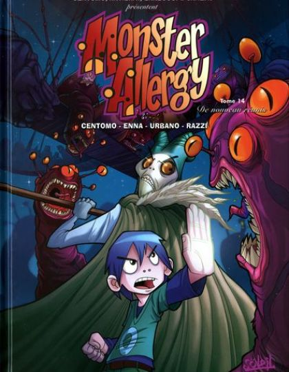 Monster Allergy - Tome 14