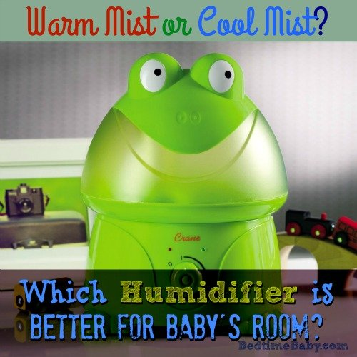 Best Humidifiers for Baby's Room – Cool or Warm Mist Humidifier?