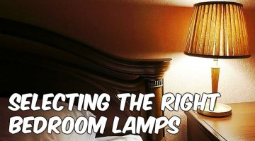 Selecting The Right Bedroom Lamps