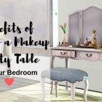Benefits of Having a Makeup Vanity Table in Your Bedroom