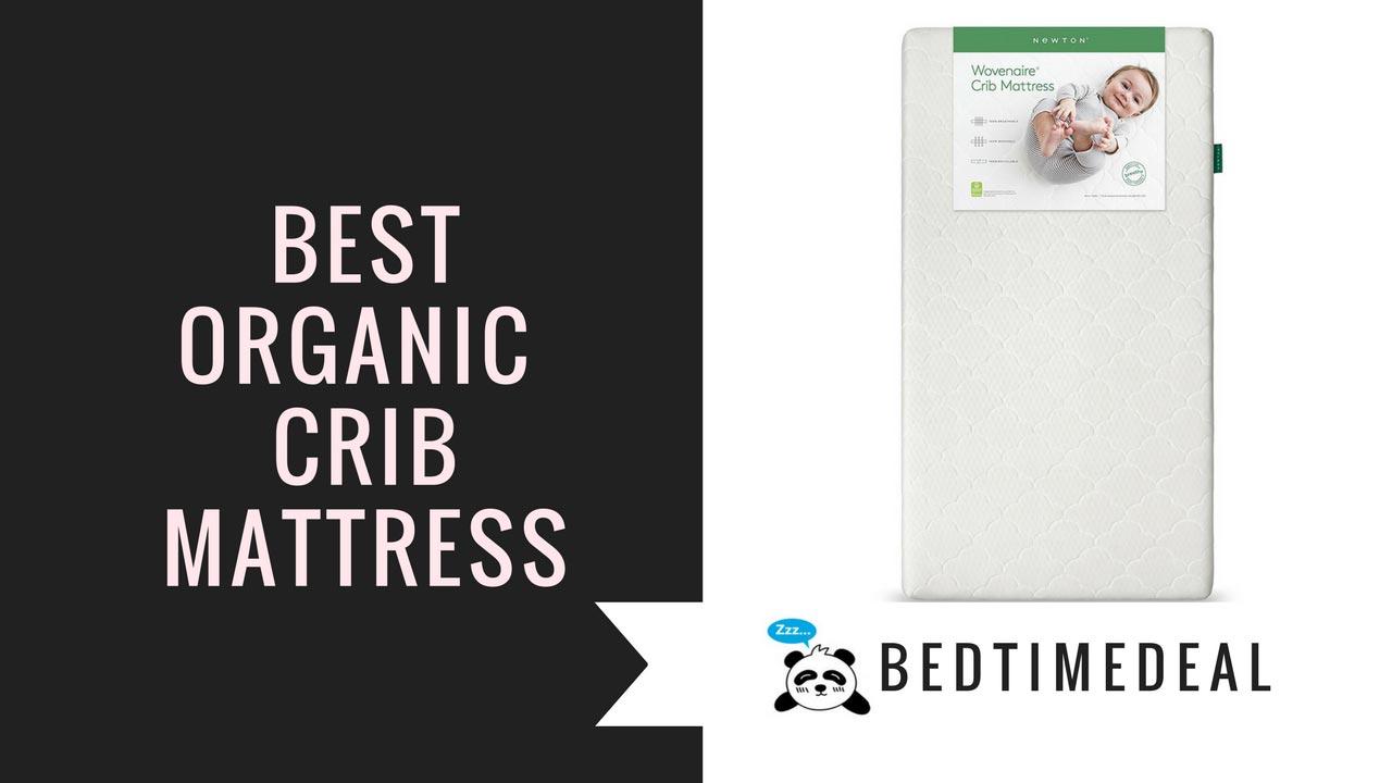 best organic crib mattress reviews for a sound sleep - Crib Mattress Reviews