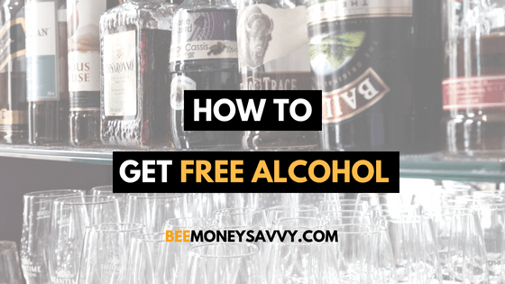 How to Get FREE* Alcohol!