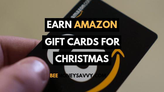 Earn Amazon Gift Cards for Christmas