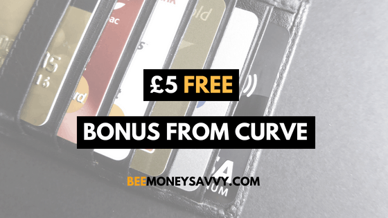 Curve: Get £5 Free Bonus with Cashback Card