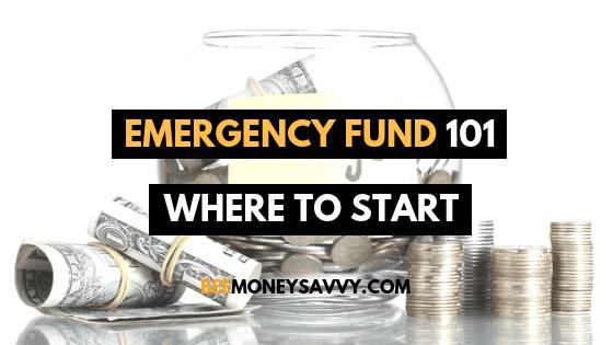 Emergency Fund 101 – Where To Start