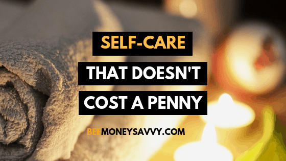 20 Self-Care Activities That Don't Cost a Penny