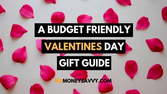 The Budget Friendly Valentines Day Gift Guide