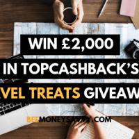TopCashback: #MegaTreats £2000 Giveaway!