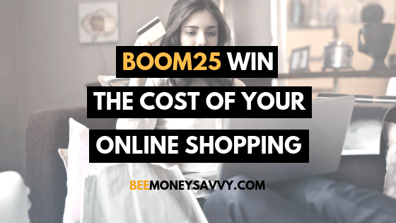 Boom25 – Win the Cost of Your Online Shopping