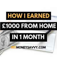 How I Earned £1000 from Home in 1 Month