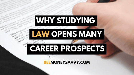 Why Studying Law Opens Many Career Prospects
