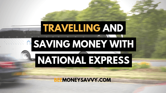 Travelling and Saving Money with National Express