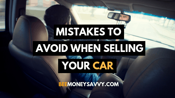 Mistakes to Avoid when Selling your Car
