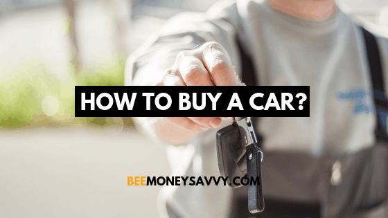 How to Buy a Car?