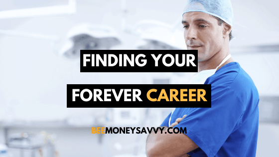 Finding Your Forever Career