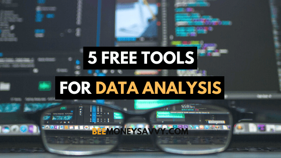 5 Free Tools For Data Analysis