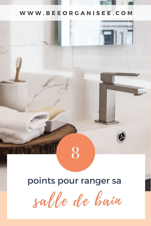 ranger sa salle de bain huit points a