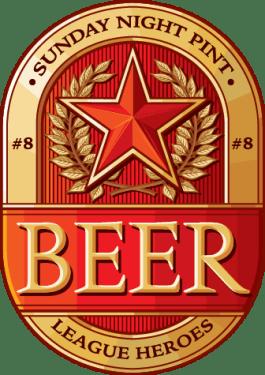 Beer League Heroes Sunday Night Pint