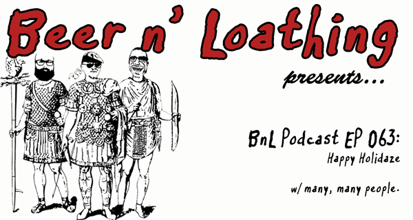 BnL Podcast Episode 063: Happy Holidaze!