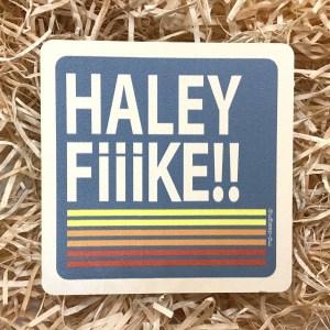Halley Fiiike!!