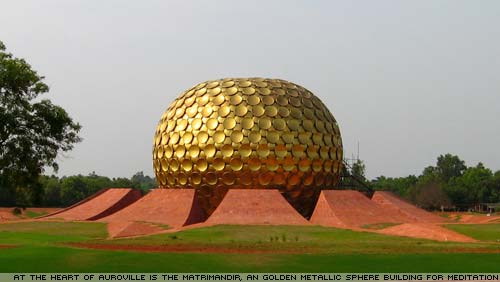 The Matrimandir in Auroville